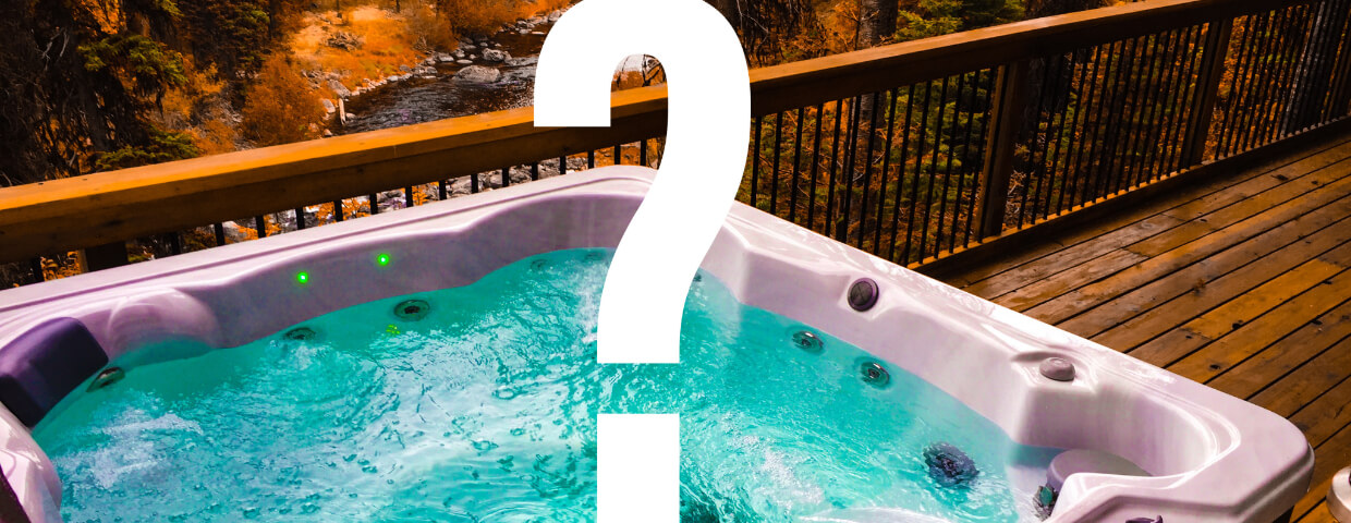full hot tub with question mark overlay